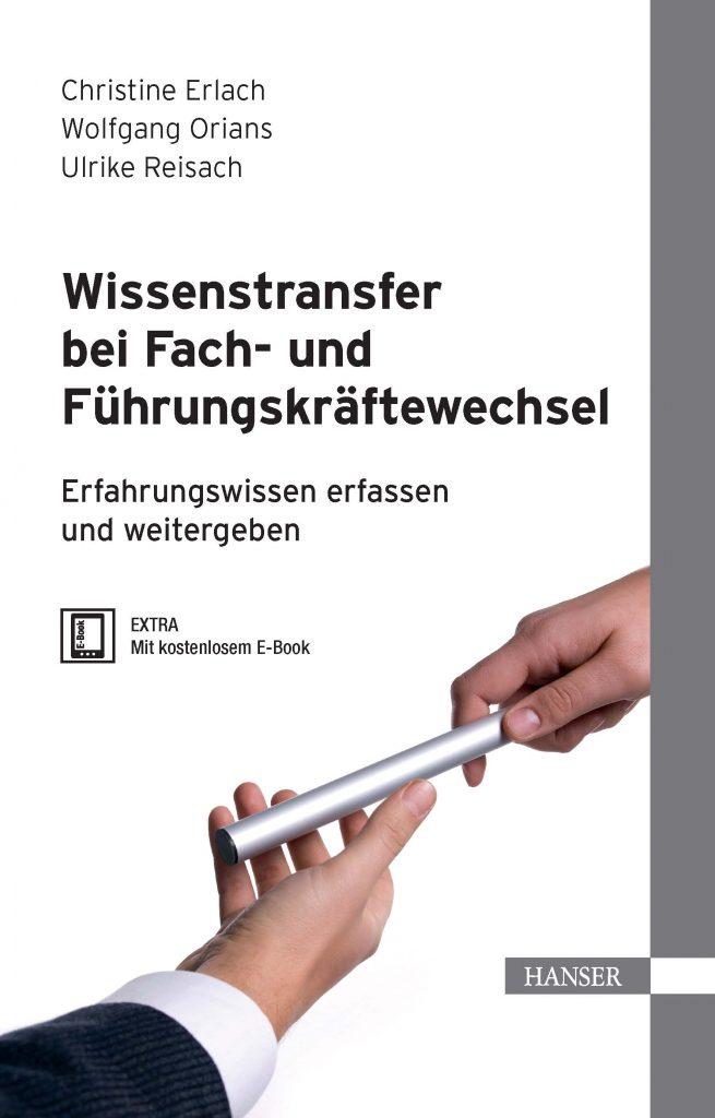 Die Autoren Christine Erlach, Wolfgang Orians und Prof. Ulrike Reisach freuen sich über die gelungene Kooperation, die zu diesem Fachbuch führte und danken allen Unternehmen, die ihre Erfahrungen in den Praxisbeispielen beitrugen